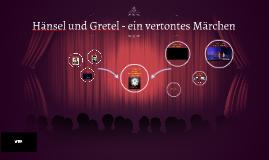 Hänsel und Gretel - ein vertontes Märchen