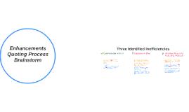 Enhancements Quoting Process Brainstorm