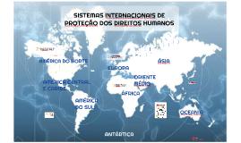 SISTEMAS INTERNACIONAIS DE PROTEÇÃO DOS DIREITOS HUMANOS