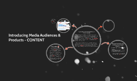 INTRODUCING MEDIA PRODUCTS & AUDIENCES - DEEPER INTO CONTENT ANALYSIS