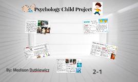 Psychology Child Project