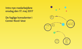 Copy of Intro nye medarbejdere maj 2017