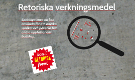 Sv3 - Retoriska verkningsmedel