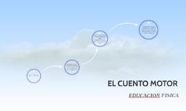 Copy of EL CUENTO MOTOR