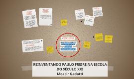 REINVENTANDO PAULO FREIRE NA ESCOLA DO SÉCULO XXI