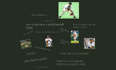 How to become a good baseball player