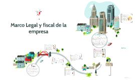 Copy of Marco Legal y fiscal de la empresa