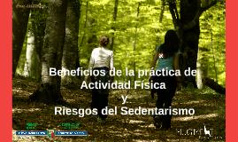 BENEFICIOS DE LA PRÁCTICA DE ACTIVIDAD FÍSICA Y RIESGOS DEL SEDENTARISMO
