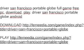 driver san francisco portable globe full game free pc, downl