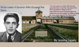 Victor Lewis: A Surviver who