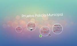 Prueba Policía Municipal