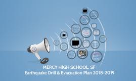 Copy of Mercy High School | Earthquake & Fire Drills