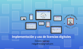 Implementación y uso de licencias digitales