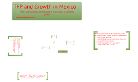 Mexico's TFP and Growth