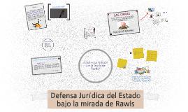 Defensa Jurídica del Estado bajo la mirada de Rawls