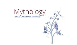 Copy of Intro to Mythology