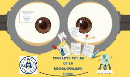 Copy of 3.2.2 CONTEXTO ACTUAL DE LA RESPONSABILIDAD SOCIAL