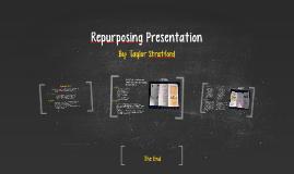 Repurposing Presentation