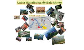 Usina de Belo Monte - Pros e Contras