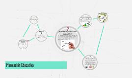 Copy of Planeación Educativa