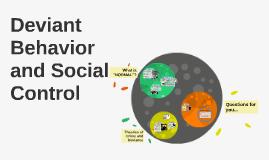 Deviant Behavior and Social
