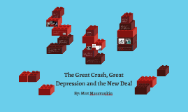 The Great Crash, Great Depression and the New Deal
