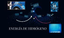 ENERGÍA DE HIDRÓGENO
