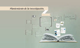 Copy of Plantemiento de la investigación.