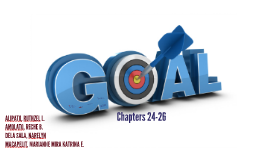 The Goal (Chapters 21-23)