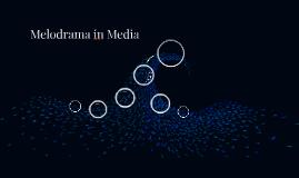 Melodrama in Media