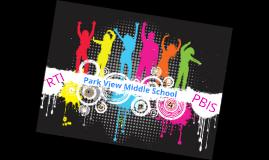 Copy of Copy of Park View Middle School PBIS