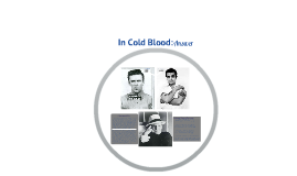 In Cold Blood - Part 3