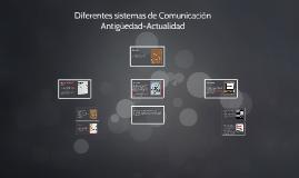 Diferentes sistemas de Comunicacion