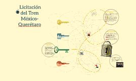 Licitación del Tren México-Querétaro