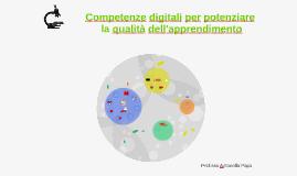 Copy of Competenze digitali per potenziare la qualità dell'apprendimento