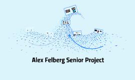 Alex Felberg Senior Project