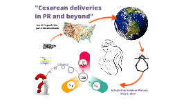 Cesarean Delivery in PR and Beyond