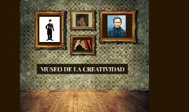 MUSEO DE LA CREATIDAD