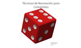 Herramientas de Recreación para Catequistas