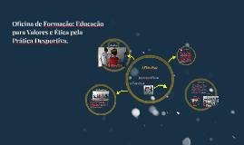 Oficina de Formação: Educação para Valores e Ética pela Prát