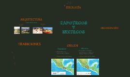 Copy of ZAPOTECOS Y MIXTECOS