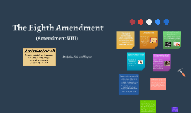 The Eighth Amendment