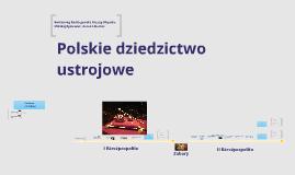 Polskie dziedzictwo ustrojowe