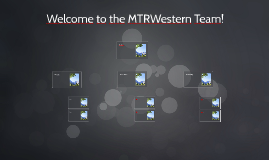 Welcome to the MTRWestern Team!