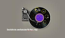Geschichte des amerikanischen Hip-Hop / Rap