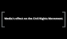 Media and the civil rights movement