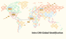 Intro CH9 Global Stratification