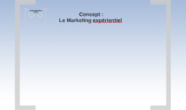 Marketing expérientiel