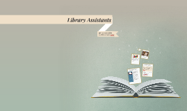 Library assistants: a vital role
