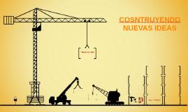 Copy of Construcción de Ideas